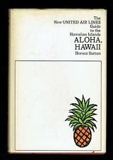 Sutton; Aloha, Hawaii. The New United Airlines Guide to the Hawaiian. 1967 Good
