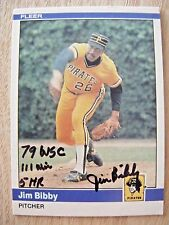 JIM BIBBY signed 1979 WSC PIRATES 1984 Fleer baseball card AUTO Autographed #246