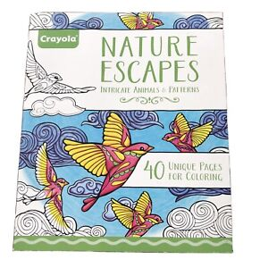 Crayola-Escapes Coloring Book Nature Escapes Adult Coloring 40 Pages Brand New