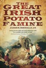 The Great Irish Potato Famine by Donnelly, James S | Paperback Book | 9780750929