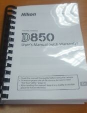 NIKON D850 CAMERA PRINTED USER MANUAL GUIDE HANDBOOK 404 PAGES A4