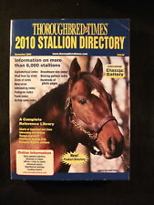 Thoroughbred Times 2010 Stallion Directory (Softcover, 2009)