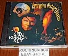 GREG JOHNSON SET - EVERYDAY DISTORTIONS -12 TRACK CD- (PACD 1093 4357932)