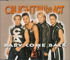 Caught in the Act Baby come back (#zyx8805) [Maxi-CD]