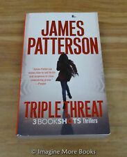 Triple Threat: 3 BookShots Thrillers by James Patterson ~ Paperback