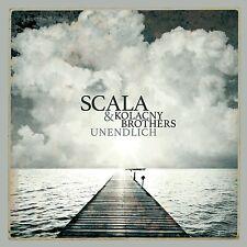 SCALA & KOLACNY BROTHERS Unendlich CD 2015 * NEU