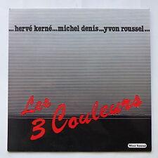 HERVE KERNE  MICHEL DENIS  YVON ROUSSEL Les 3  couleurs 579 ws 6