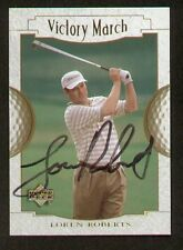 Loren Roberts #147 Victory March signed autograph auto 2001 Upper Deck Golf Card