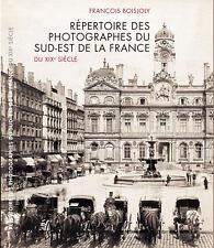 Répertoire des photographes du sud-est de la France par François Boisjoly