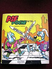 Pif  POCHE  / N° 78 Fevrier 1972 Bel etat