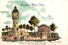 Litho Gruß aus Neu-Ulm Wasserturm 1900