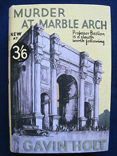 MURDER AT MARBLE ARCH by GAVIN HOLT 1st Ed. VINTAGE MYSTERY in Facsimile Jacket