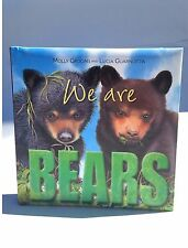 Lot 420 pcs. NEW We Are Bears by Molly Grooms & Lucia Guarnotta Children's Book