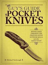 The Guyas Guide to Pocket Knives : Badass Games, Throwing Tips, Fighting Moves,