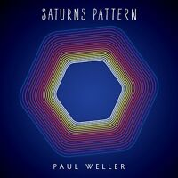 Paul Weller - Saturns Pattern (NEW CD)