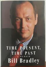 Time Present, Time Past : A Memoir by Bill Bradley (1996, SIGNED Hardcover)