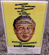 "Easy Money Movie Poster 2"" x 3"" Refrigerator Locker MAGNET Dangerfield"