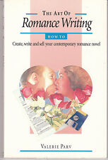 The Art of Romance Writing: Create, Write & Sell  Romance AUST SELLER FAST POST!