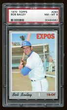 1970 Topps #293 Bob Bailey *Expos* PSA 8 NM-MT #30494982