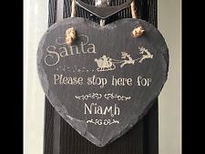 """Personalised  Christmas """"Santa Please Stop Here"""" Slate Hanging Heart Door Sign"""