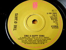 "THE O'JAYS - SING A HAPPY SONG  7"" VINYL"