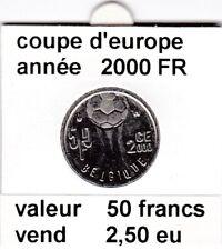 BF 1 )pieces de 50 franc coupe d'europe 2000 FR