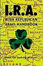 NEW Irish Republican Army Handbook by Ira