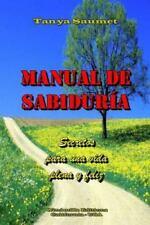 Manual de Sabiduria by Tanya Saumet (2013, Paperback)