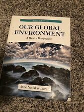 Our Global Environment: A Health Perspective - Paperback