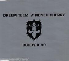 DREEM TEEM 'V' NENEH CHERRY - Buddy X 99 (UK 4 Tk CD Single)
