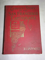 VINTAGE 1906 COMPLETE STORY of the SAN FRANCISCO EARTHQUAKE BOOK