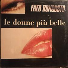 FRED BONGUSTO • Le Donne Più Belle • Vinile L P • Nuovo Sigillato