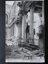WW1 War Bombardment ARRAS The Interior of The Cathedral. - Pub by Levy