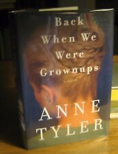 Back When We Were Grownups, SIGNED FIRST EDITION, by Anne Tyler