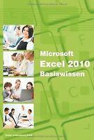 Microsoft Excel 2010 Basiswissen: Begleitheft für Excel-...   Buch   Zustand gut