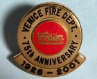 Venice ,Florida Fire Department  1926 to 2001,75th Anniversary FIREFIGHTER'S pin