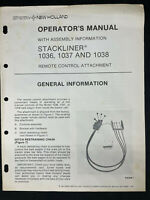 Sperry-New Holland Stackliner 1036, 1037 & 1038 Operator's Manual Remote-Control