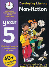 Developing Literacy: Non-fiction: Year 5: Reading and Writing Activities for the