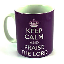 NEW KEEP CALM AND PRAISE THE LORD GIFT MUG CUP PRESENT CHRISTIAN JESUS GOD PRAY