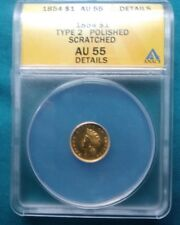 1854 one Dollar Indian Gold Piece  - Certified ANACS AU55 Details #196