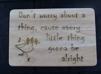 Engraved Wooden Plaque Three Little Birds Bob Marley Lyrics