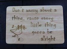 Engraved Wooden Plaque Three Little Birds Bob Marley Lyrics
