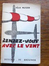 Aviation  Vol à voile RENDEZ VOUS AVEC LE VENT 1953