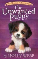 Unwanted Puppy, Paperback by Webb, Holly; Williams, Sophy (ILT), Like New Use...