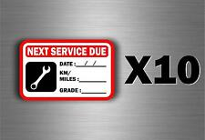 10 x sticker next service car van truck oil garage reminder change reminder