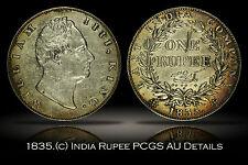 1835. (c) British India Silver Rupee PCGS Genuine AU Details Reverse Scratch