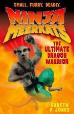 Ninja Meerkats (#7) the Ultimate Dragon Warrior by Gareth P. Jones