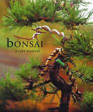 Bonsai: Care Manual, Lewis, Colin. Hardback Book