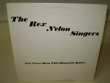 "THE REX NELON SINGERS..""I'VE NEVER BEEN THIS HOMESICK BEFORE""..""DEBUT LP""....OOP"