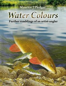PLEDGER MAURICE FISHING BOOK WATER COLOURS FURTHER RAMBLINGS hbk LIMITED signed